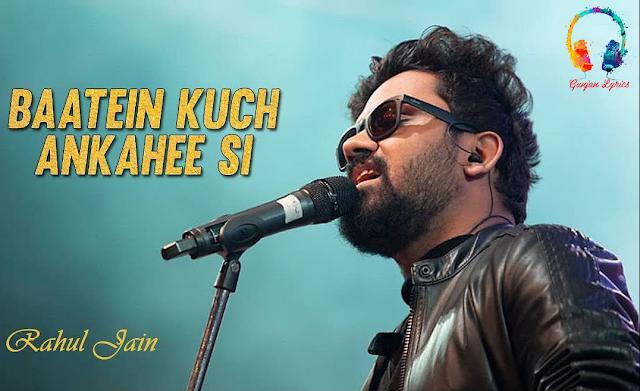 Baatein Kuch Ankahee Si Lyrics - Adnan Sami | Gunjan Lyrics