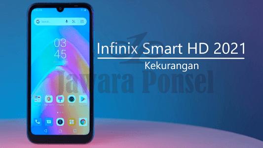 Kekurangan Infinix Smart HD 2021