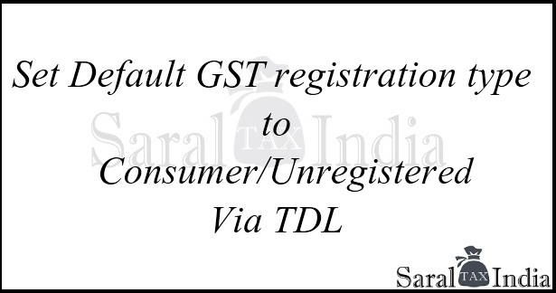 How to set Default GST Registration Type in Tally GST