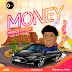 Music:- Prince Ephesy - Money
