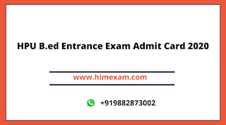 HPU B.ed Entrance Exam Admit Card 2020