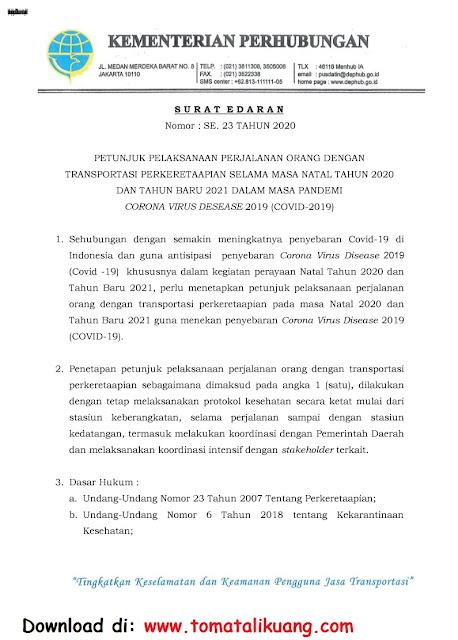 surat edaran kemenhub ri nomor 23 tahun 2020 tentang panduan juklak perjalanan transportasi perkeretaapian selama hari libur natal 2020 dan tahun baru 2021 masa pandemi corona virus covid-19 pdf tomatalikuang.com