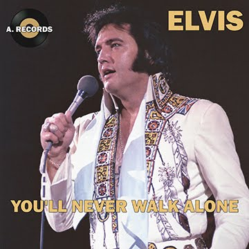 Elvis - You'll Never Walk Alone (March 2020)