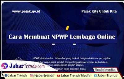 Cara Membuat NPWP Lembaga