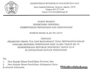 Surat Edaran Kemendikbud Orang Tua Ikut Upacara HUT Ke-74