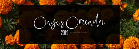 Onyx's Ofrenda 2019