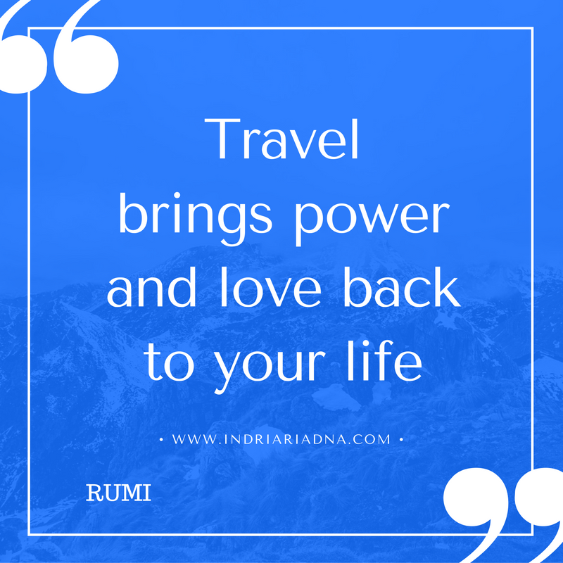 travel quote by Rumi, www.indriariadna.com