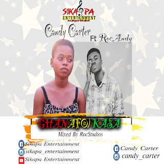Candy Carter - Ghanafo) kasa ft RocAndy (Prod. By RocStudios)