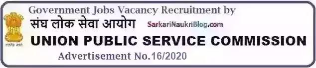 UPSC Government Jobs Vacancy Recruitment 16/2020