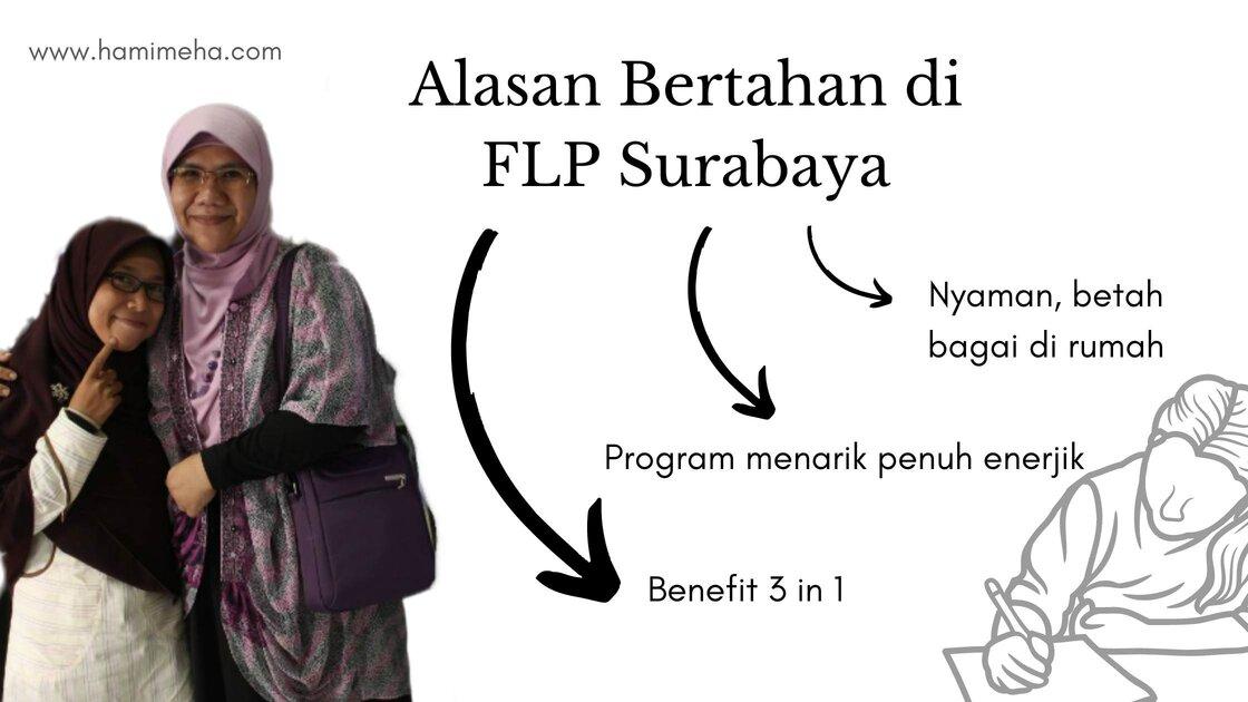 Alasan  bertahan di FLP Surabaya