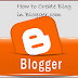 Create Free Blog - In Blogger
