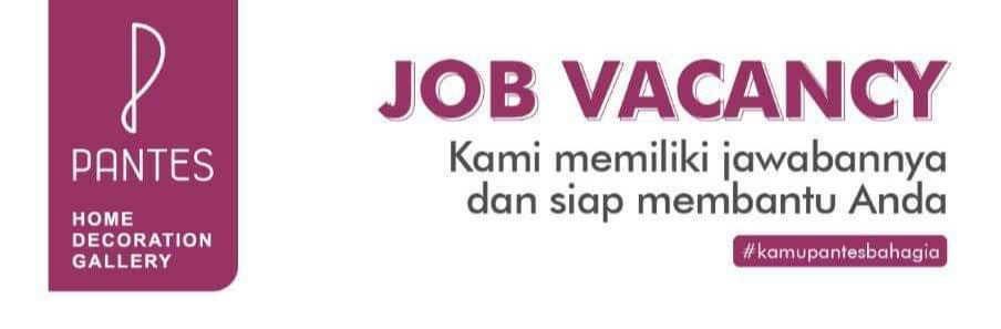 Lowongan Kerja Admin Pajak/ Piutang, Sales, Kasir, Cleaning Service di Pantes Gallery Semarang