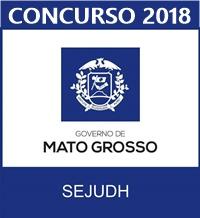 Concurso SEJUDH-MT 2018