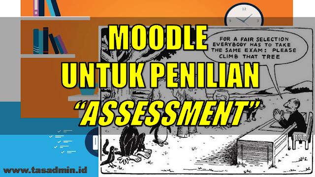 moogle bisa digunakan untuk penilian asesmen