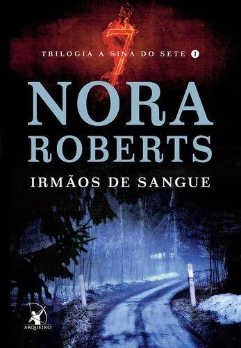 [Pré Venda] Irmãos de Sangue - Nora Roberts