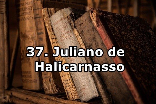 37. Juliano de Halicarnasso