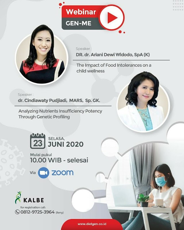 Webinar GEN-ME Analyzing Nutrients Insufficiency Potency Yhrough Genetic Profiling  (Selasa, 23 Juni 2020)