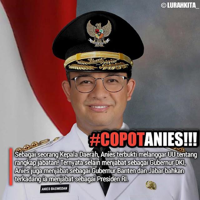 COPOT ANIES!! Karena Rangkap Jabatan: Gubernur DKI + Banten + Jabar