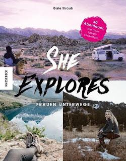 She explores - Frauen unterwegs ; Gale Straub ; Knesebeck Verlag