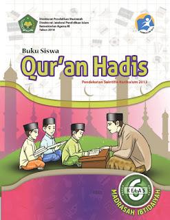 Qur'an Hadis Buku Siswa Kelas 6 Kurikulum 2013