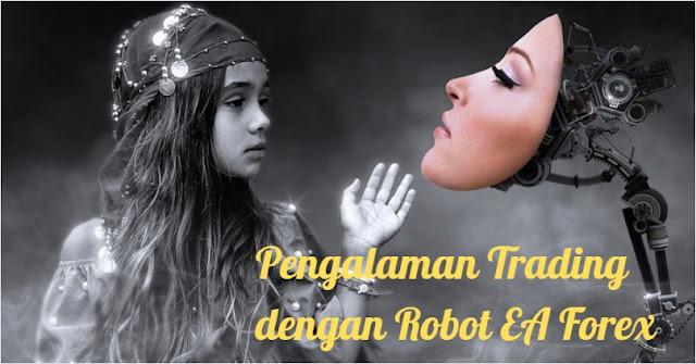 Pengalaman trading dengan robot ea forex