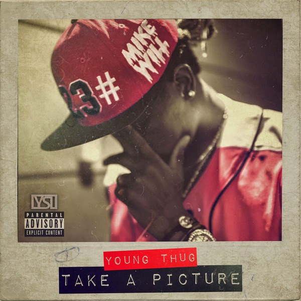 Mike Will - Take a Picture (feat. Young Thug) - Single Cover