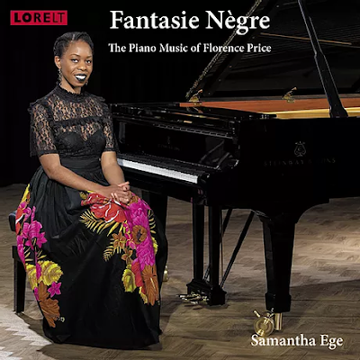 Fantasie Nègre: The Piano Music of Florence Price; Samantha Ege; Lorelt