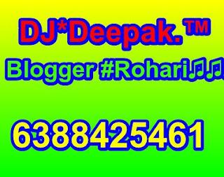 DJ@Deepak * Blogger *Rohari®