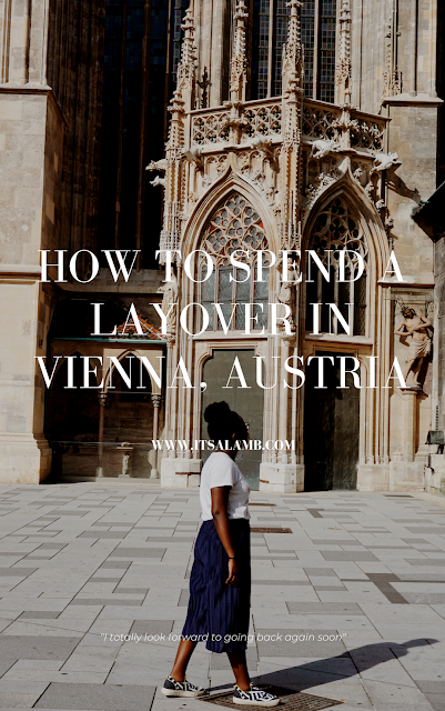 How To Spend a Layover in Vienna, Austria | Read it on www.itsalamb.com | #Travel #Vienna #Layover #Globetrotter #Summer #Architecture