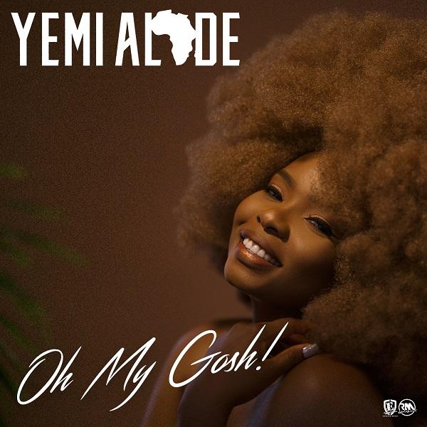 Yemi Alade - Oh My Gosh