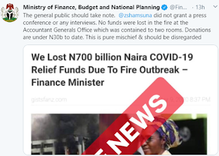 Ministry of finance —No Money was burnt in the Fire outbreak at the Accountant General's office.