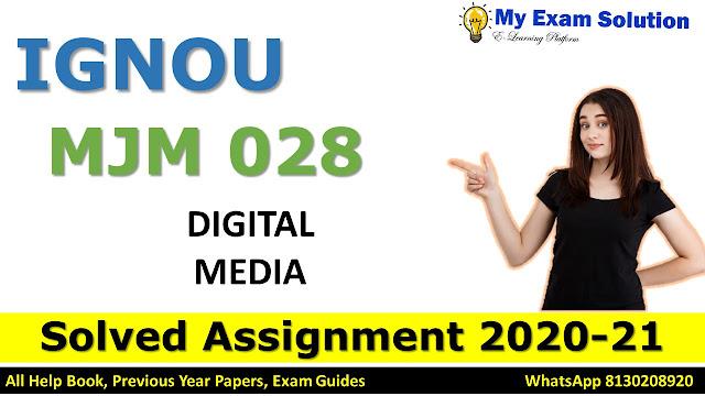MJM 028 DIGITAL MEDIA Solved Assignment 2020-21