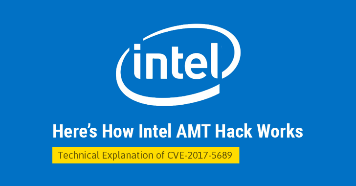 Explained — How Intel AMT Vulnerability Allows to Hack Computers Remotely