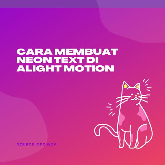 Cara Membuat Neon Text di Alight Motion