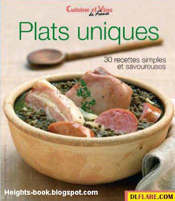 Télécharger Livre Gratuit Plats uniques 30 recettes simples et savoureuses pdf