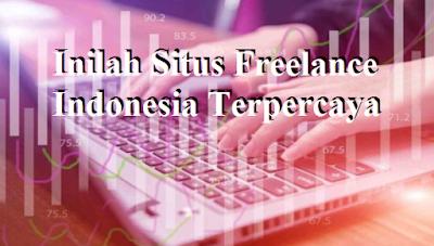 Inilah Situs Freelance Indonesia Terpercaya