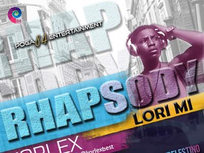 DOWNLOAD MP3: Korlex - Rhapsody Lori Mi