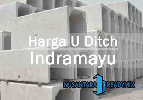 Harga U DItch Indramayu Terbaru 2021