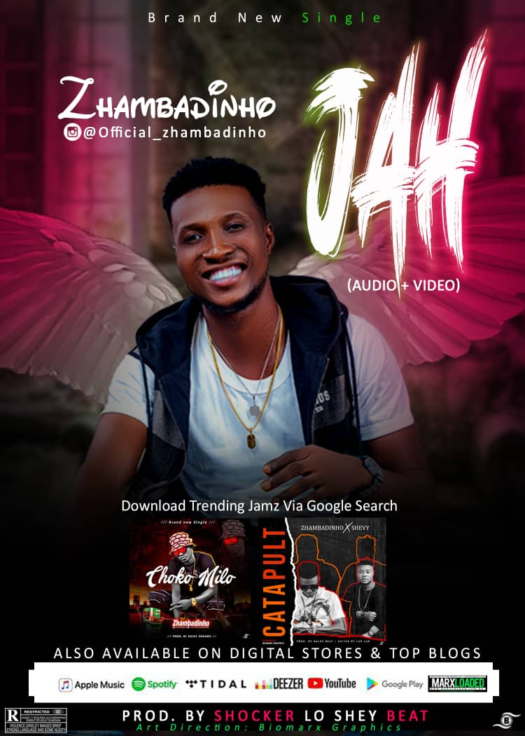 "[Audio + Video] Zhambadinho – ""JAH"" #Arewapublisize"