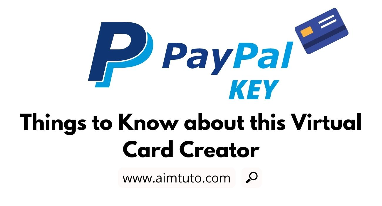 things to know about paypal key virtual card