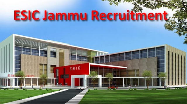 ESIC Jammu Recruitment