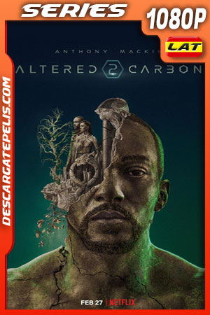 Altered Carbon 2 (2020) 1080p WEB-DL Latino – Castellano – Ingles