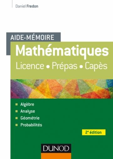 Aide-Mémoire - Mathématiques - Livre Mathématiques - Dunod