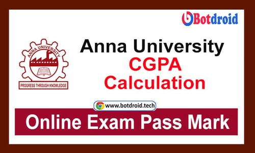 How to Calculate CGPA in Anna University 2021 and Anna University Online Exam Pass Mark 2021