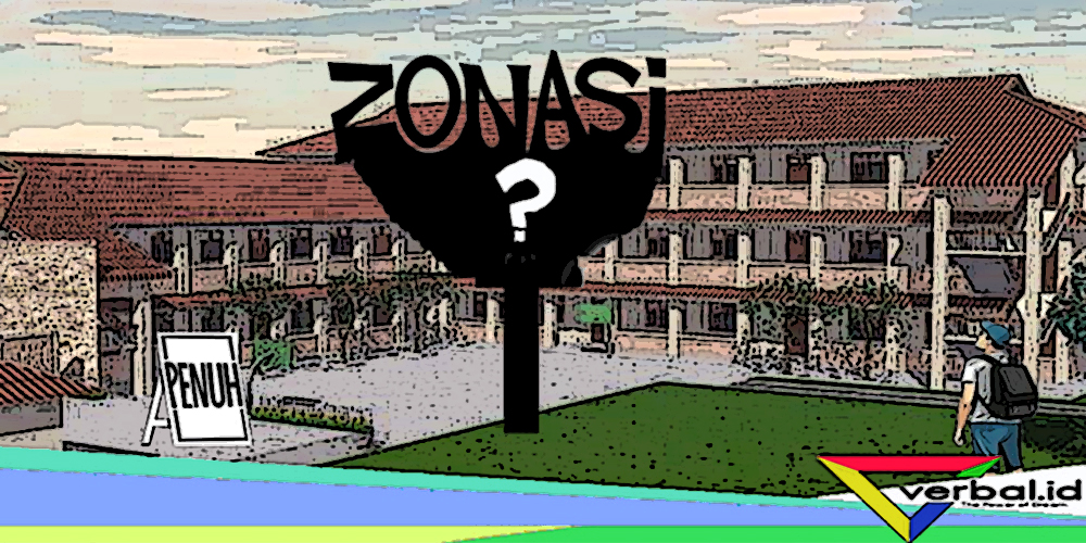 Sistem Zonasi Anak Kampung Dilarang Masuk Sekolah Kota