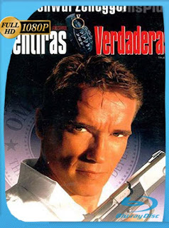 Mentiras verdaderas (1994) HD [1080p] Latino [GoogleDrive] SilvestreHD