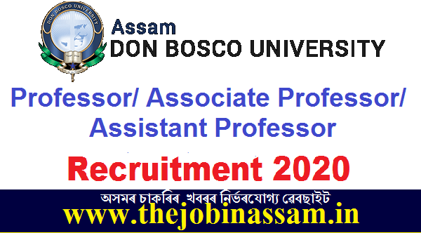 Assam Don Bosco University Recruitment 2020