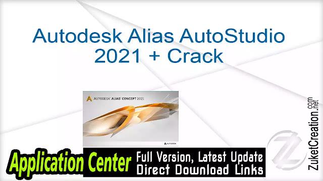Autodesk Alias AutoStudio 2021 + Crack