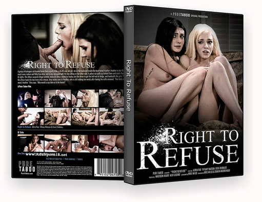 Right To Refuse xxx – ISO