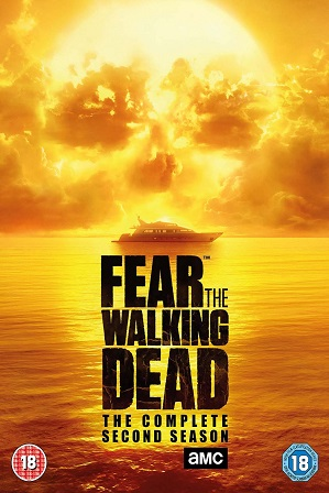 Fear the Walking Dead Season 2 Full Hindi Dual Audio Download 720p 480p All Episodes